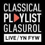 Classical Playlist Live BBC NOW